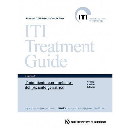 Portada del libro 9788489873728 ITI Treatment Guide, Vol. 9: Tratamiento con Implantes del Paciente Geriátrico