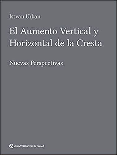 Portada del libro 9788489873742 El Aumento Vertical y Horizontal de la Cresta. Nuevas Perspectivas