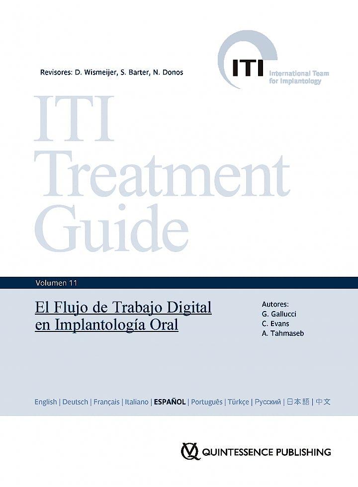 Portada del libro 9788489873827 El Flujo de Trabajo Digital en Implantología Oral (ITI Treatment Guide, Vol. 11)