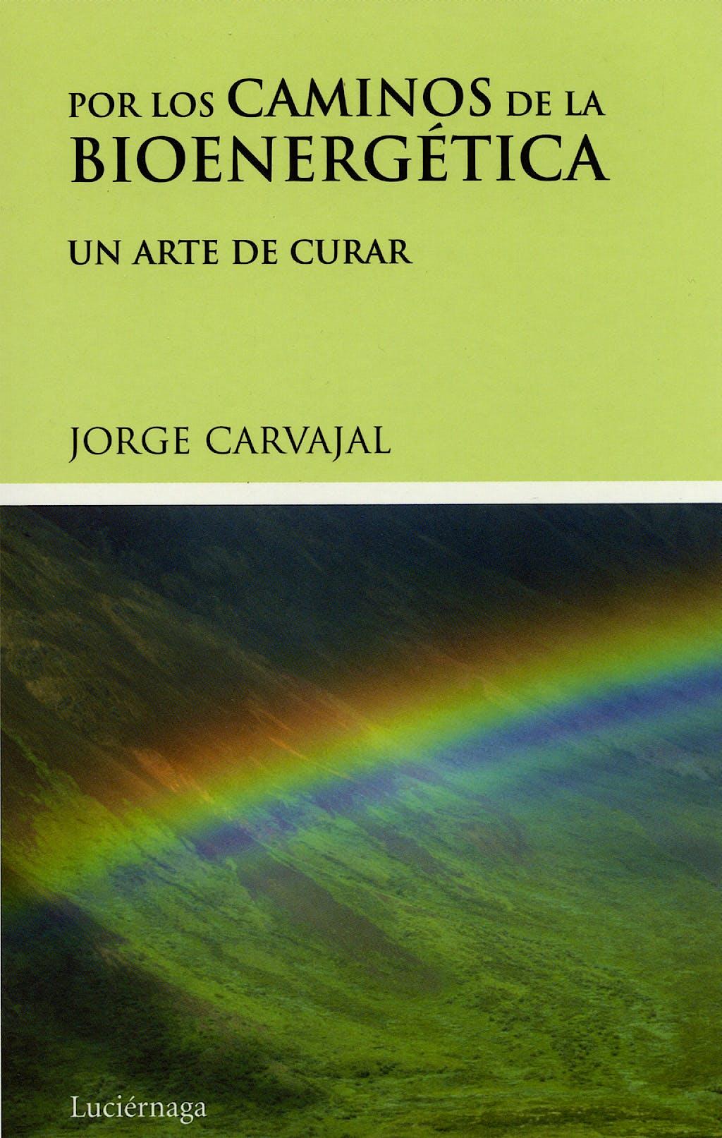 Portada del libro 9788489957268 Por los Caminos de la Bioenergetica