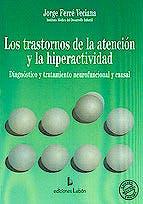 Portada del libro 9788489963160 Los Trastornos de la Atencion y la Hiperactividad. Diagnostico y Tratamiento Neurofuncional y Causal