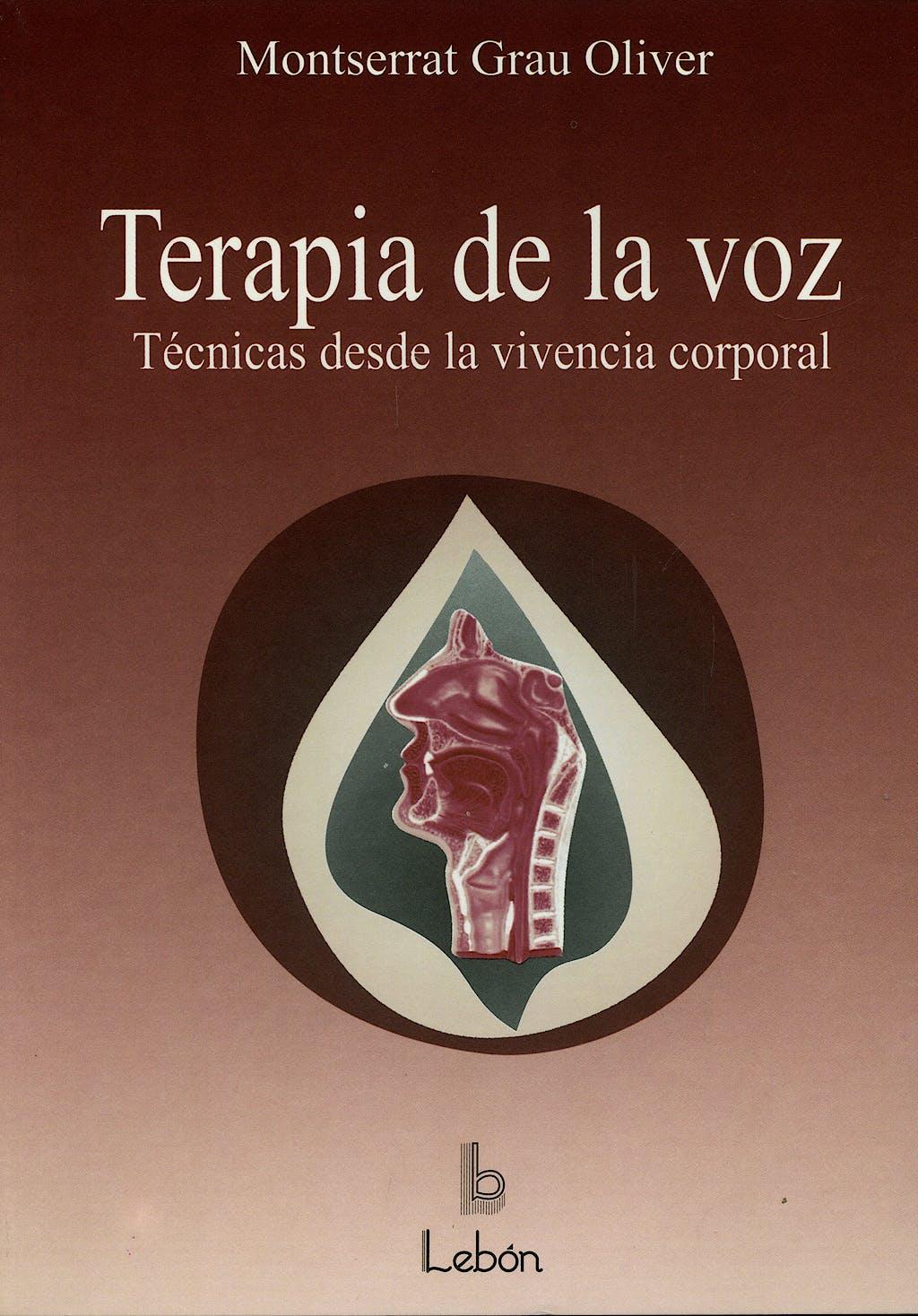 Portada del libro 9788489963238 Terapia de la Voz. Tecnicas desde la Vivencia Corporal