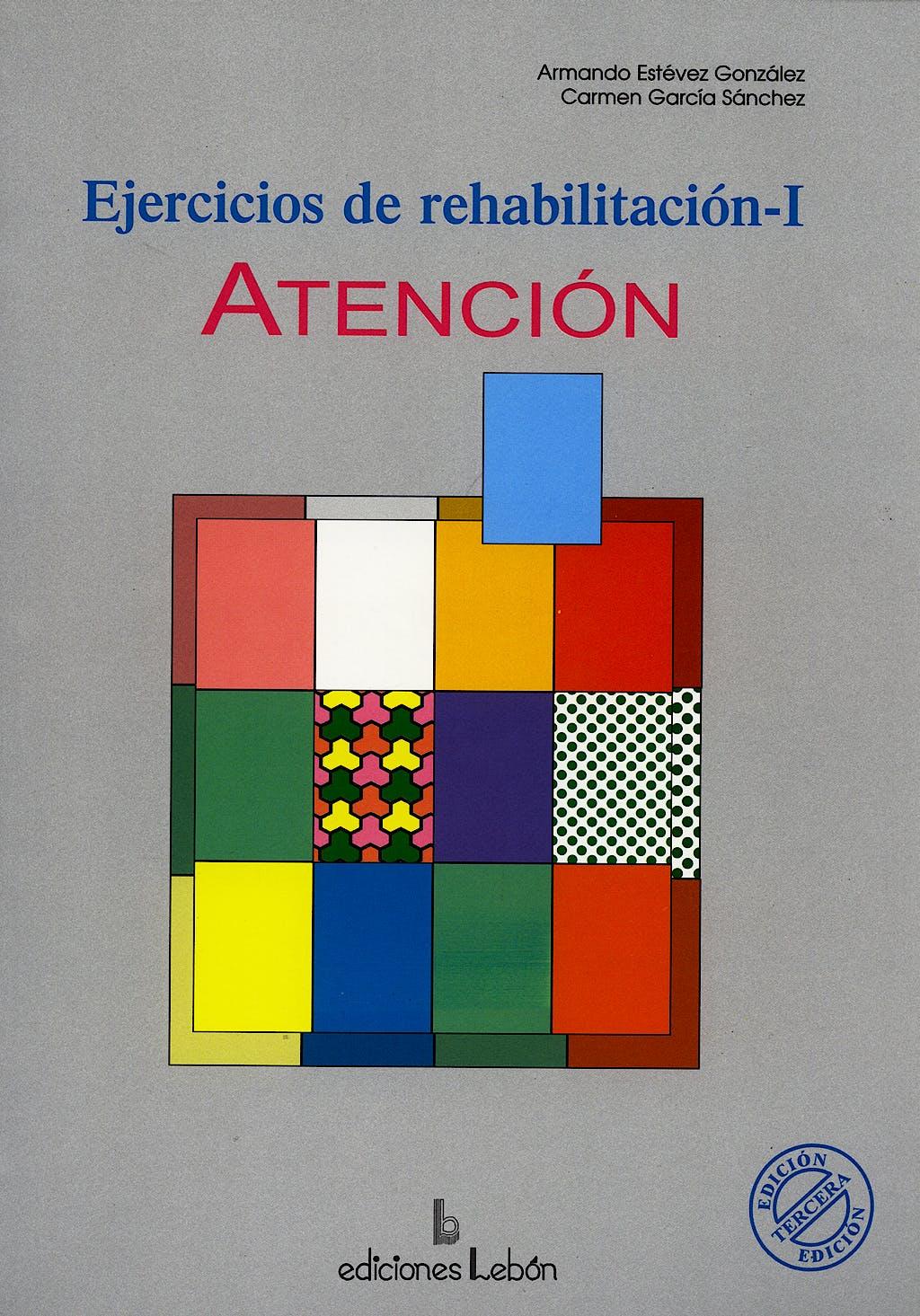 Portada del libro 9788489963269 Ejercicios de Rehabilitacion I: Atencion