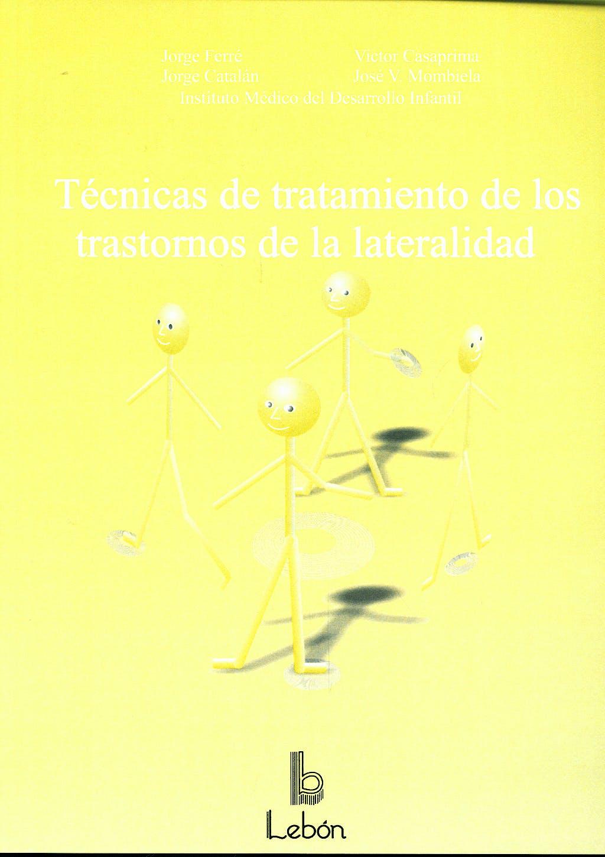 Portada del libro 9788489963504 Tecnicas de Tratamiento de los Trastornos de la Lateralidad