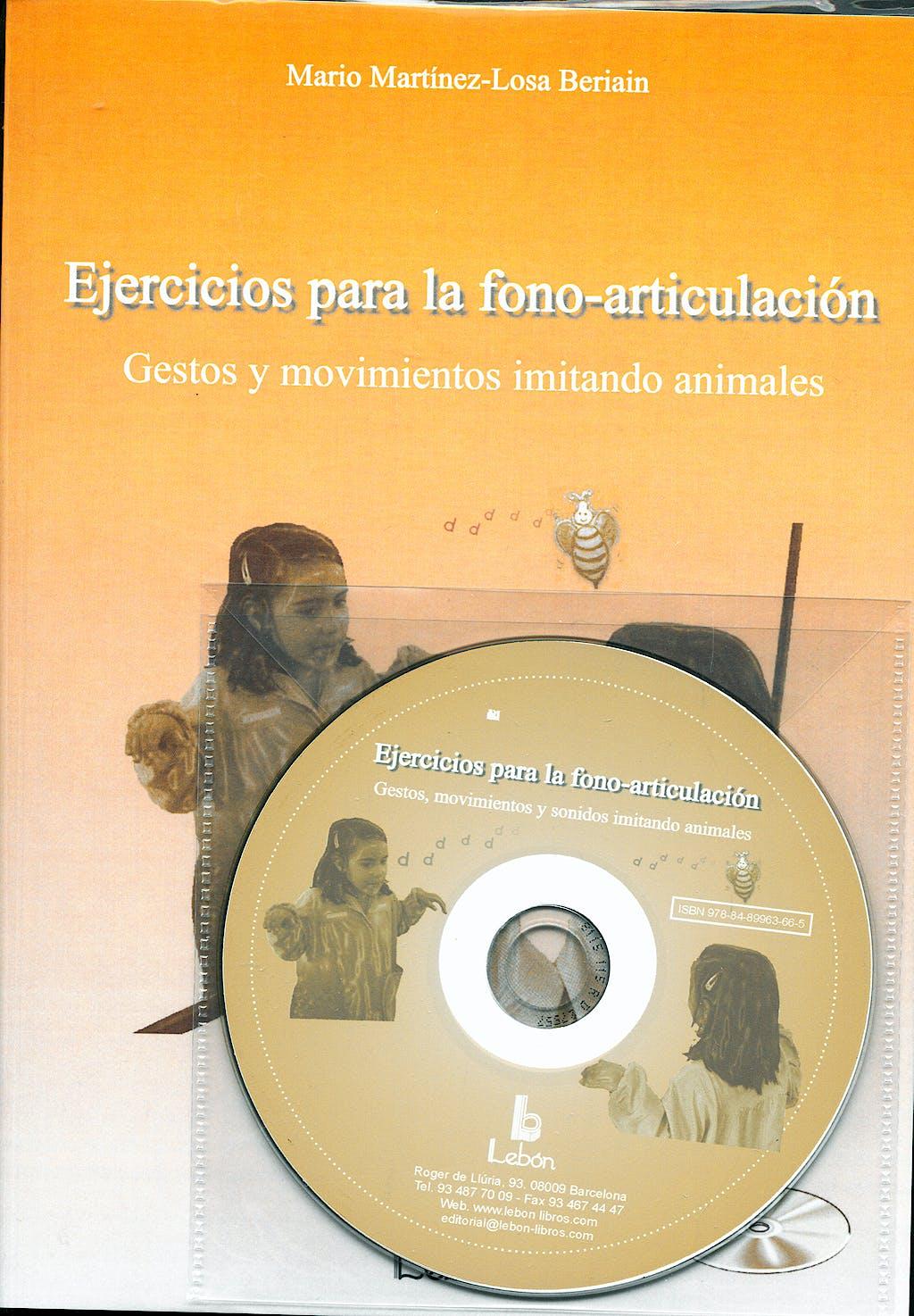 Portada del libro 9788489963665 Ejercicios para la Fono-Articulacion. Gestos y Movimientos Imitando Animales. + Cd Presentado en Powerpoint