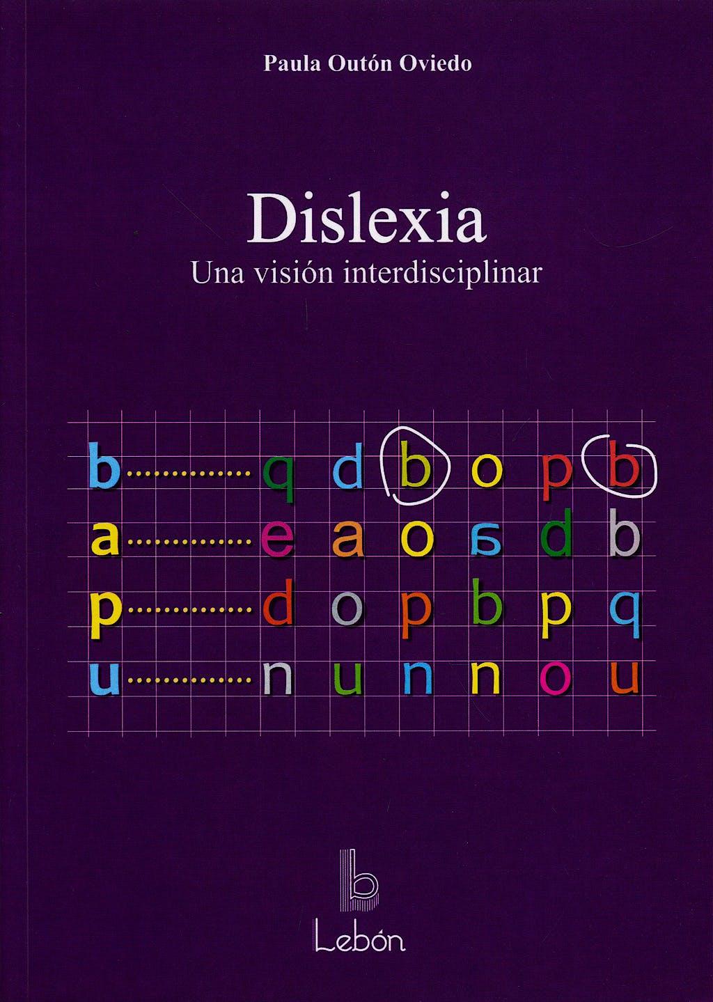Portada del libro 9788489963948 Dislexia. una Vision Interdisciplinar