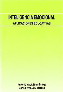 Portada del libro 9788489967816 Inteligencia Emocional. Aplicaciones Educativas