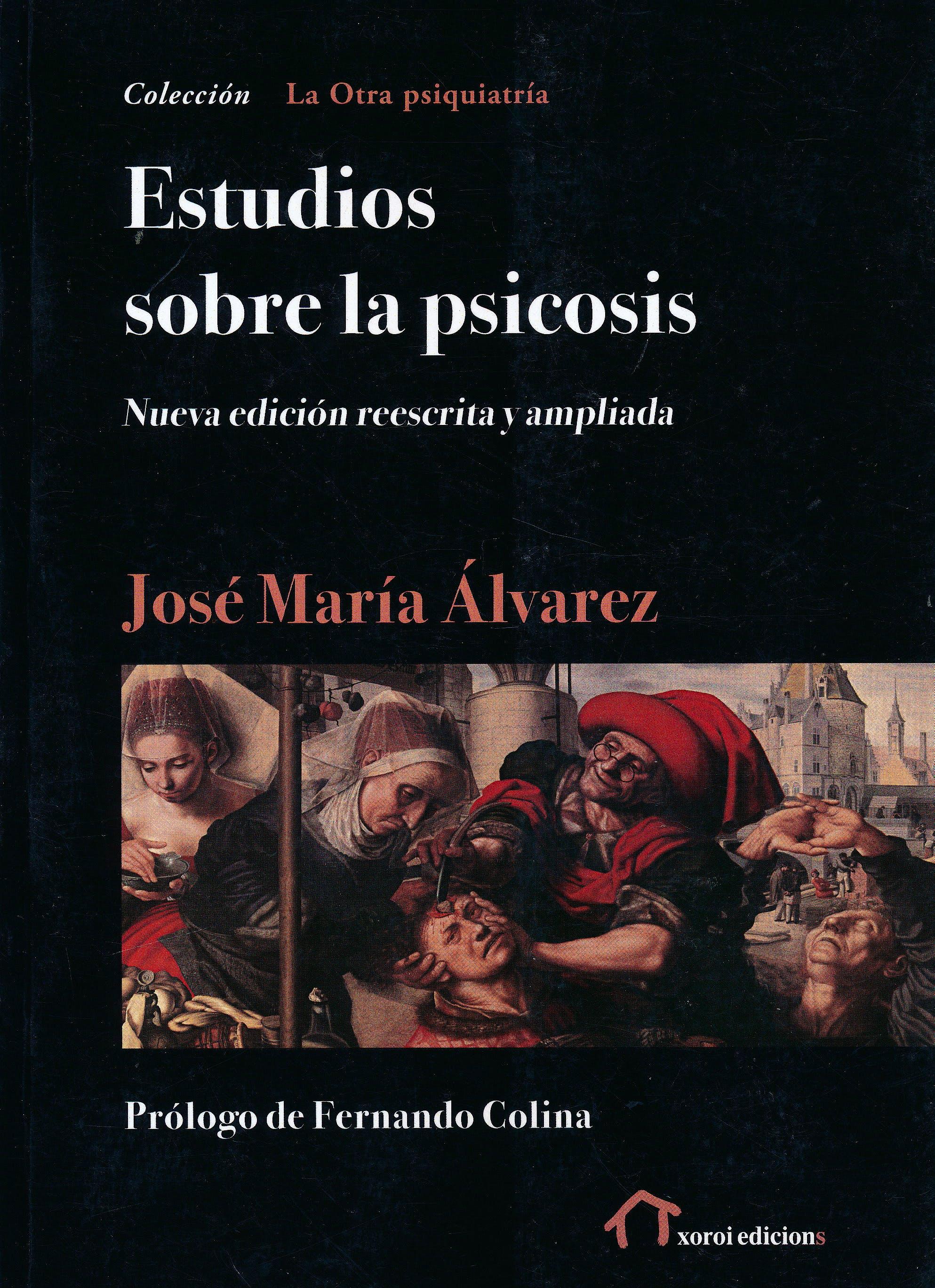 Portada del libro 9788490079843 Estudios sobre la Psicosis (Edición Reescrita y Ampliada) (La Otra Psiquiatría)