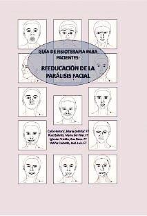 Portada del libro 9788490099094 Guia de Fisioterapia para Pacientes: Reeducacion de la Paralisis Facial