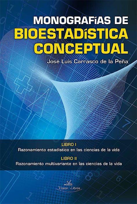 Portada del libro 9788490119860 Monografías de Bioestadística Conceptual