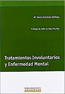 Portada del libro 9788490142233 Tratamientos Involuntarios y Enfermedad Mental