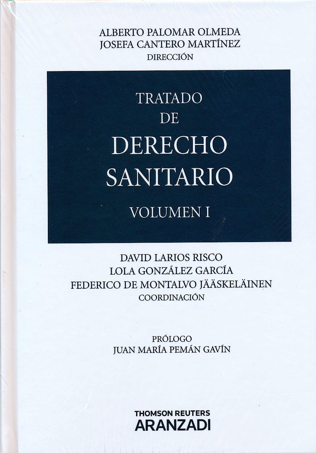 Portada del libro 9788490146514 Tratado de Derecho Sanitario, 2 Vols.