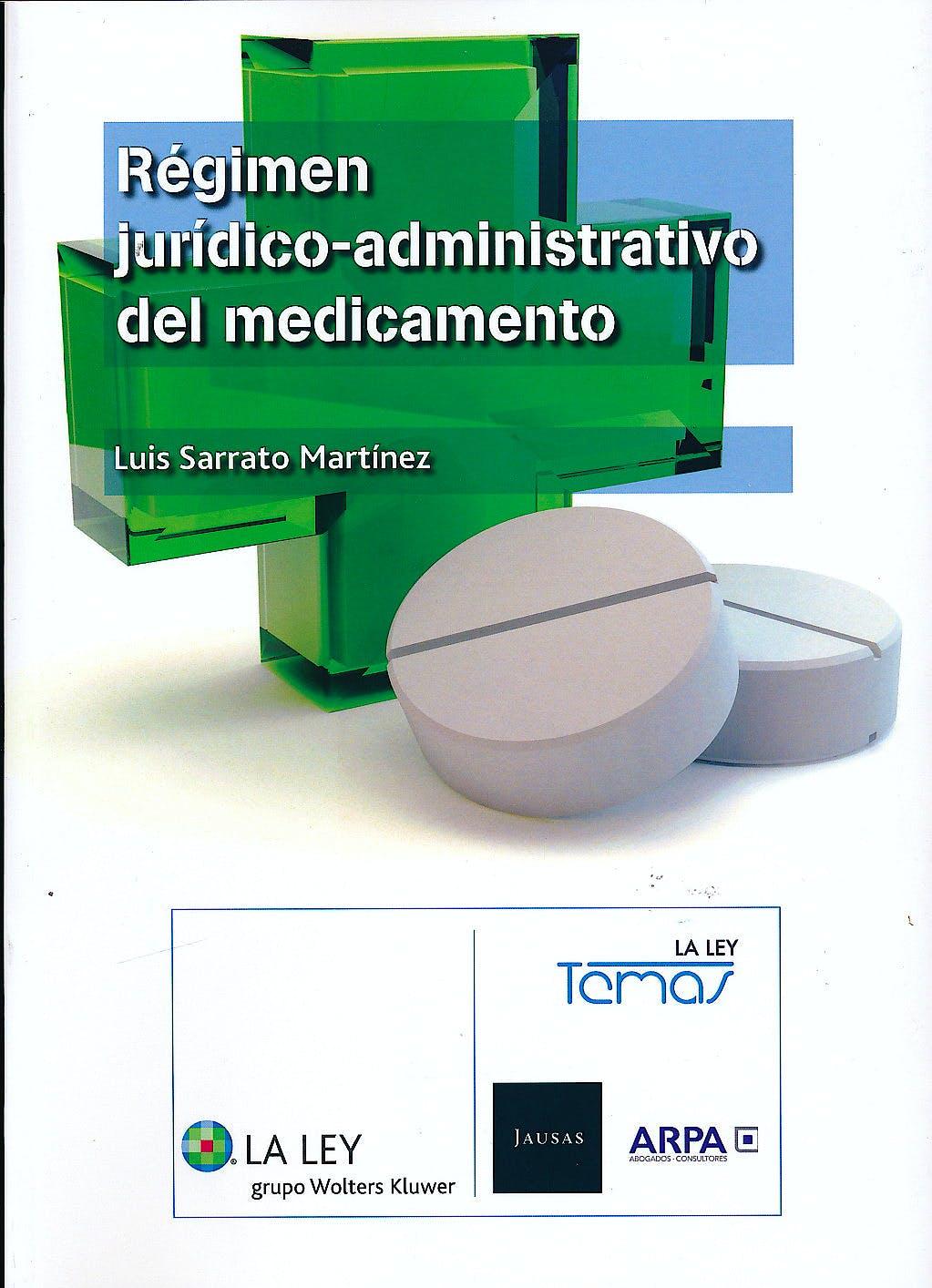 Portada del libro 9788490202869 Regimen Juridico-Administrativo del Medicamento