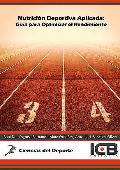 Portada del libro 9788490214886 Nutrición Deportiva Aplicada: Guía para Optimizar el Rendimiento