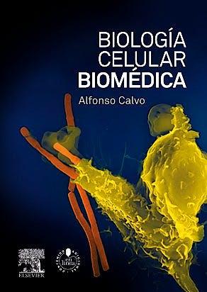 Portada del libro 9788490220368 Biología Celular Biomédica