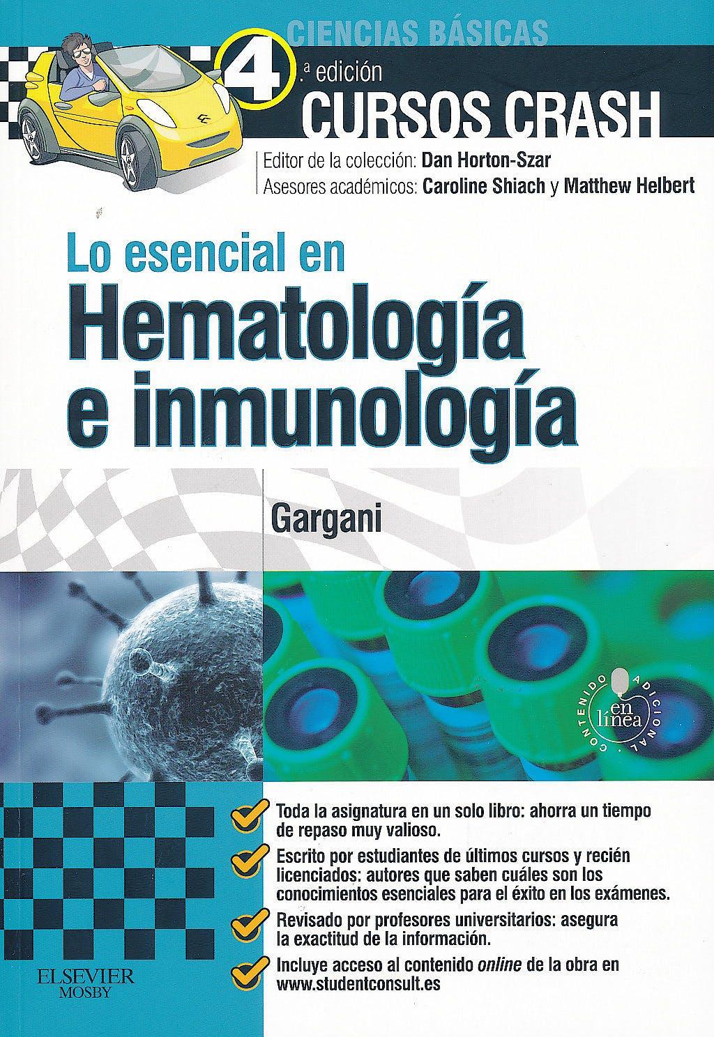 Portada del libro 9788490222577 Cursos Crash. Lo Esencial en Hematología e Inmunología + Acceso Online