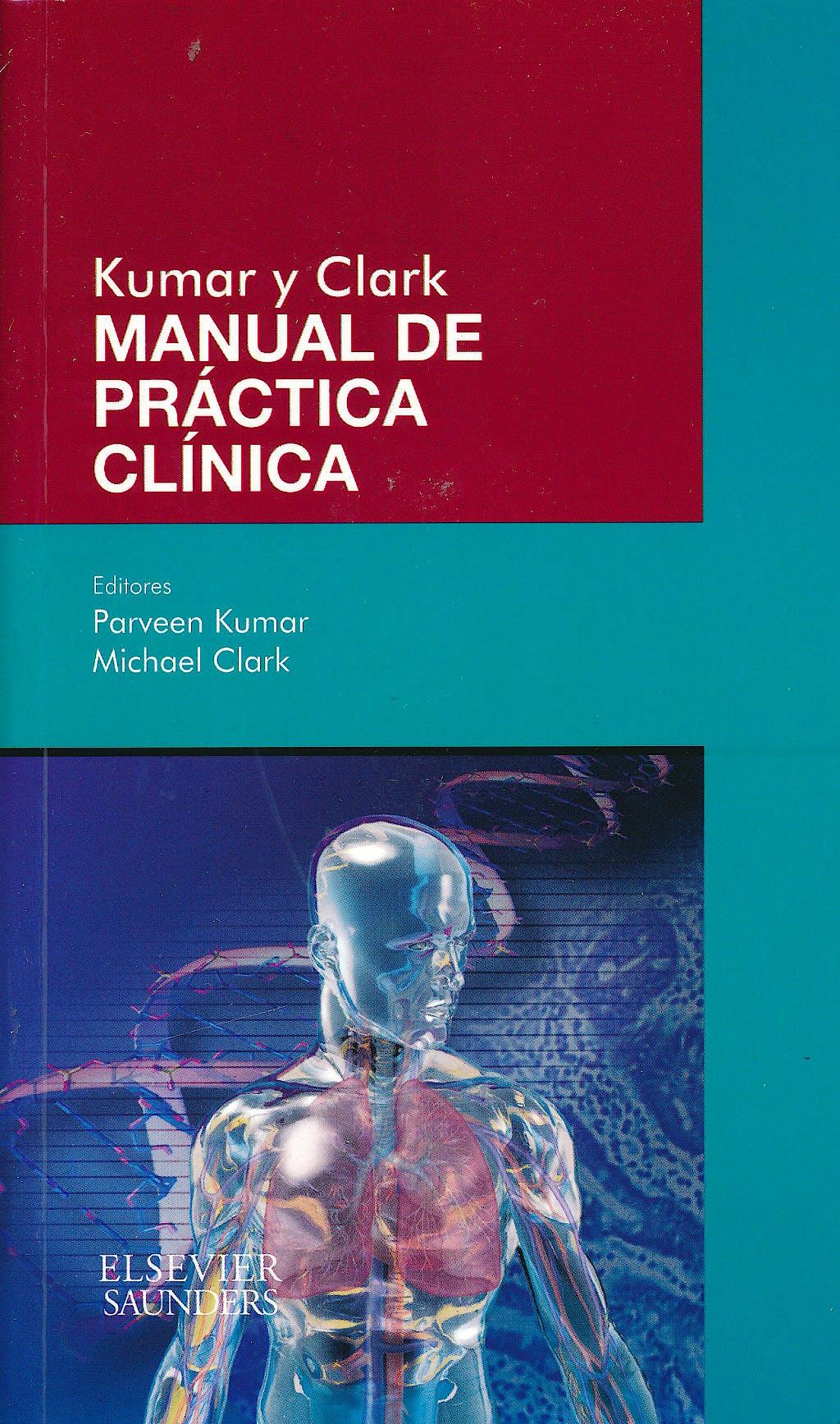 Portada del libro 9788490223048 Kumar y Clark Manual de Práctica Clínica