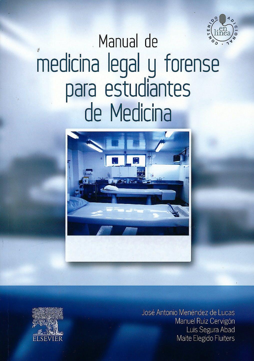 Portada del libro 9788490223154 Manual de Medicina Legal y Forense para Estudiantes de Medicina + Acceso Online