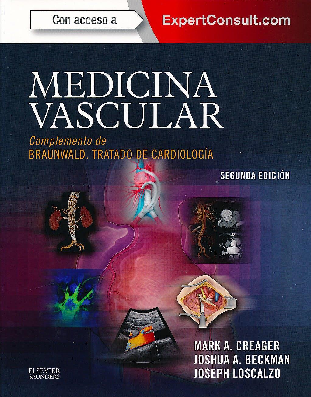 Portada del libro 9788490224380 Medicina Vascular. Complemento de Braunwald Tratado de Cardiologia + Acceso Online al Libro en Ingles