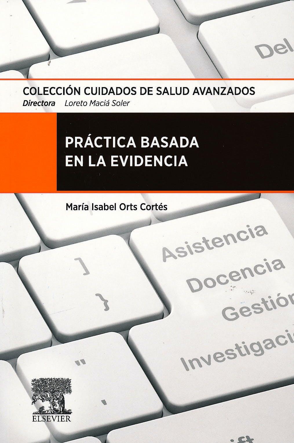 Portada del libro 9788490224489 Práctica Basada en la Evidencia (Colección Cuidados de Salud Avanzados)