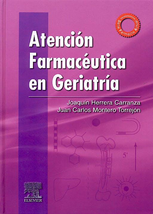 Portada del libro 9788490224755 Atención Farmacéutica en Geriatría