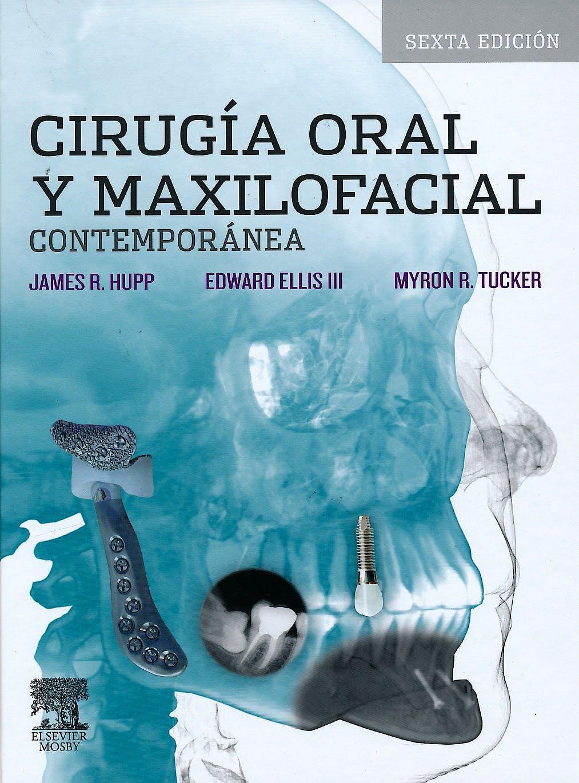 Portada del libro 9788490224984 Cirugia Oral y Maxilofacial Contemporanea
