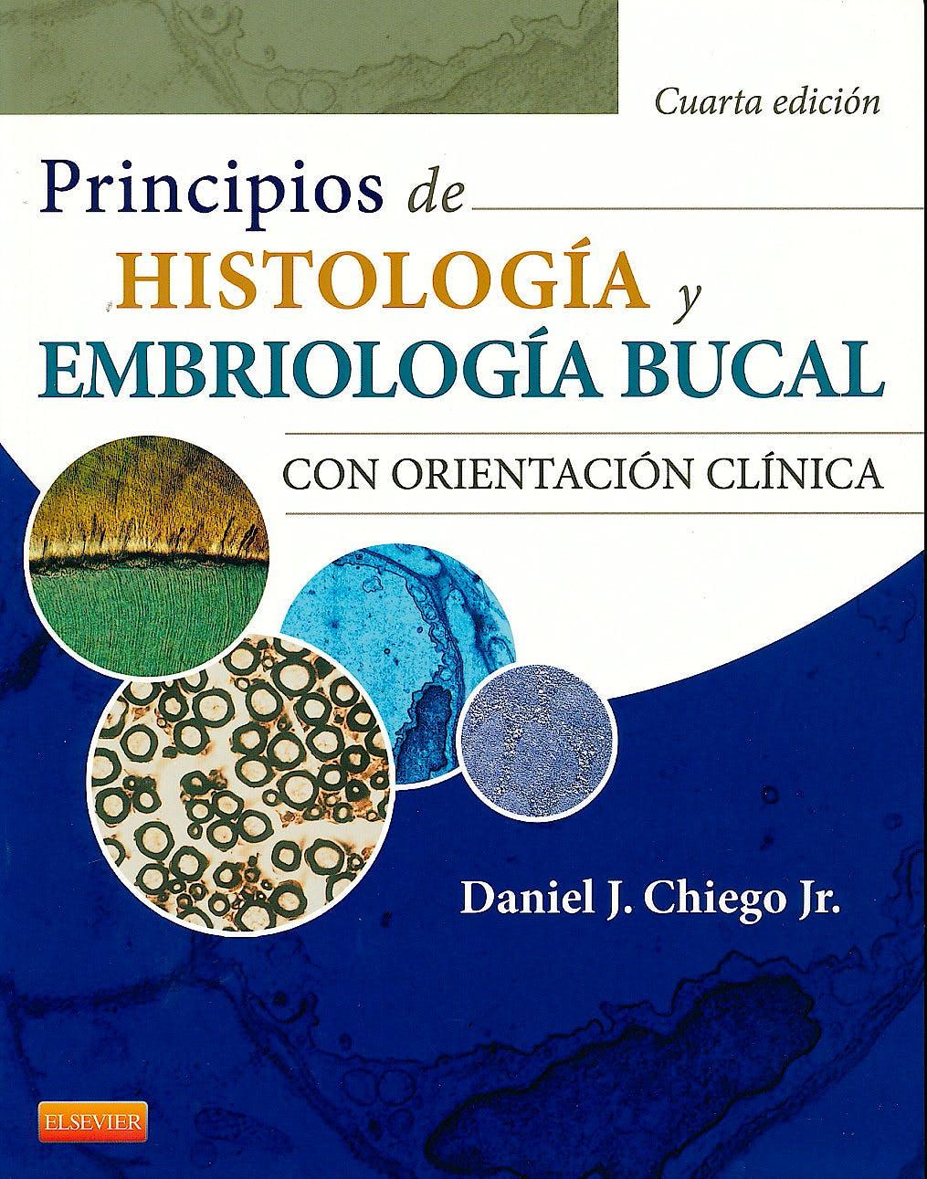 Portada del libro 9788490225073 Principios de Histología y Embriología Bucal con Orientación Clínica
