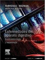 Portada del libro 9788490225097 Farreras y Rozman Medicina Interna. Enfermedades del Aparato Digestivo. Gastroenterología y Hepatología