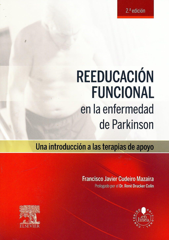 Portada del libro 9788490225318 Reeducación Funcional en la Enfermedad de Parkinson. Una Introducción a las Terapias de Apoyo + Acceso Online