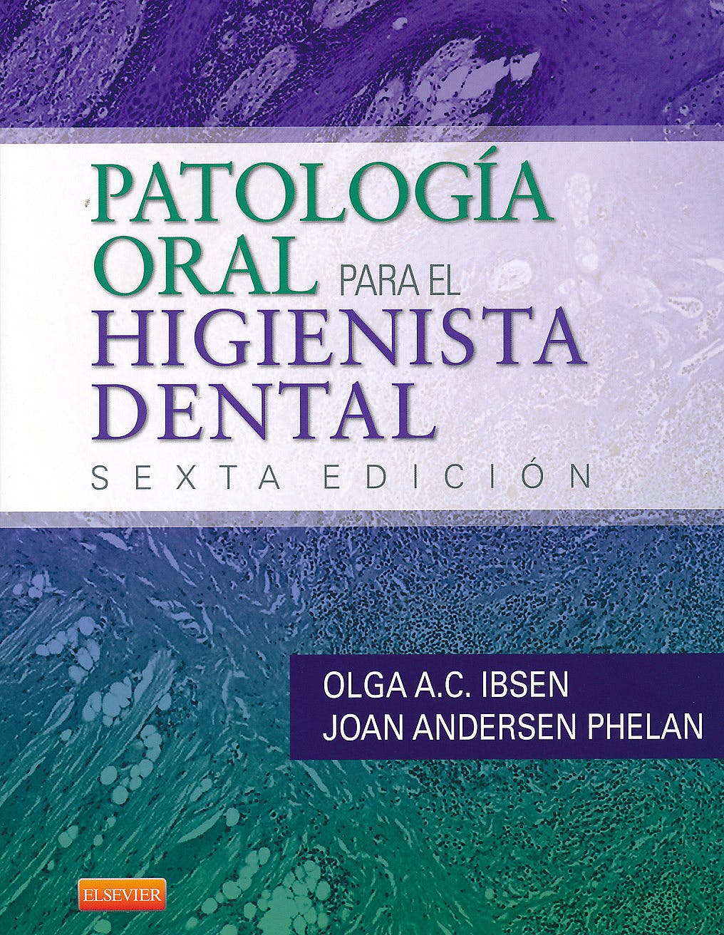 Portada del libro 9788490225332 Patología Oral para el Higienista Dental