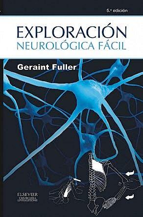 Portada del libro 9788490225899 Exploración Neurológica Fácil