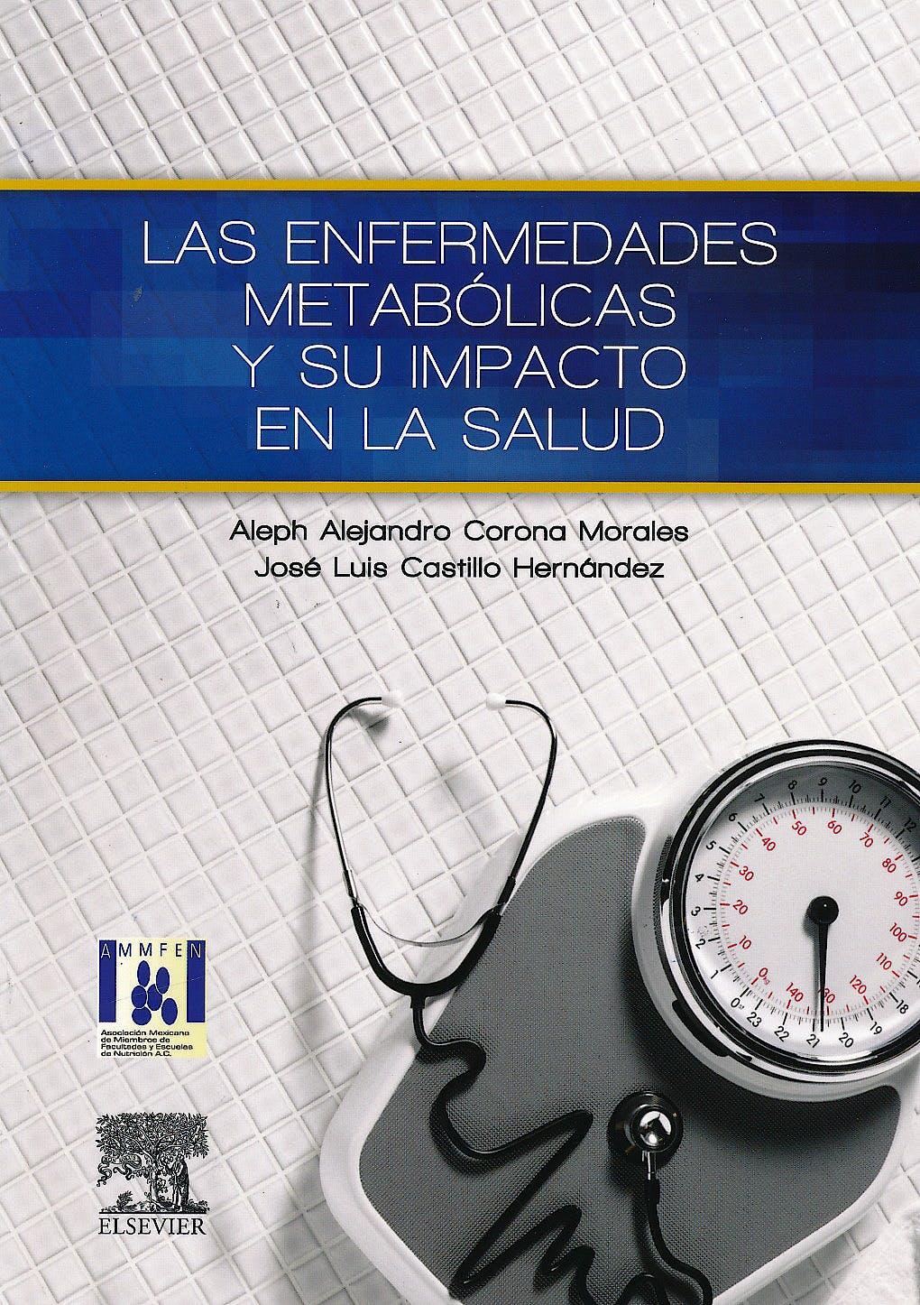 Portada del libro 9788490225981 Las Enfermedades Metabólicas y Su Impacto en la Salud