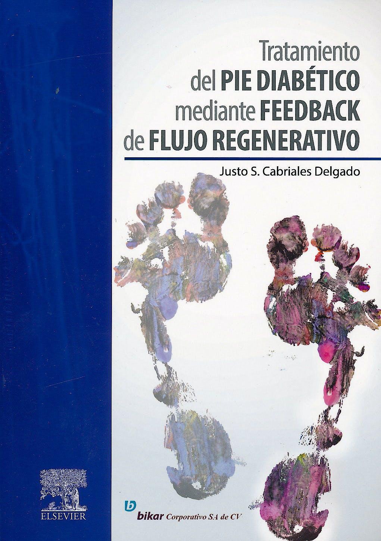 Portada del libro 9788490225998 Tratamiento del Pie Diabético Mediante Feedback de Flujo Regenerativo