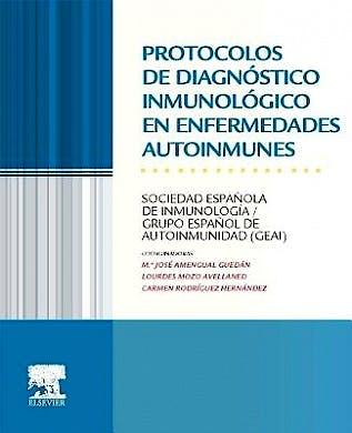 Portada del libro 9788490226537 Protocolos de Diagnostico Inmunologico en Enfermedades Autoinmunes