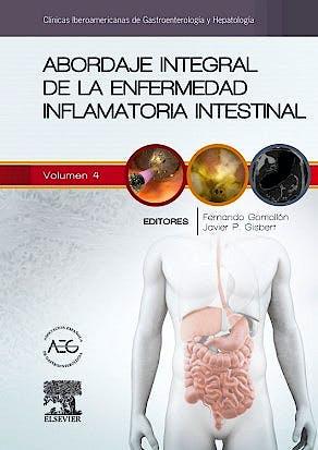 Portada del libro 9788490227497 Abordaje Integral de la Enfermedad Inflamatoria Intestinal (Clinicas Iberoamericanas de Gastroenterologia y Hepatologia, Vol. 4)