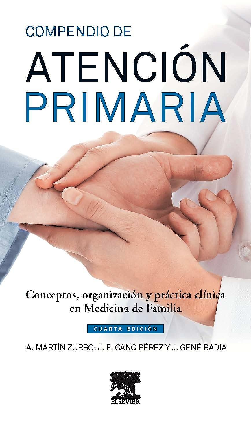 Portada del libro 9788490227541 Compendio de Atención Primaria. Conceptos' Organización y Práctica Clínica en Medicina de Familia
