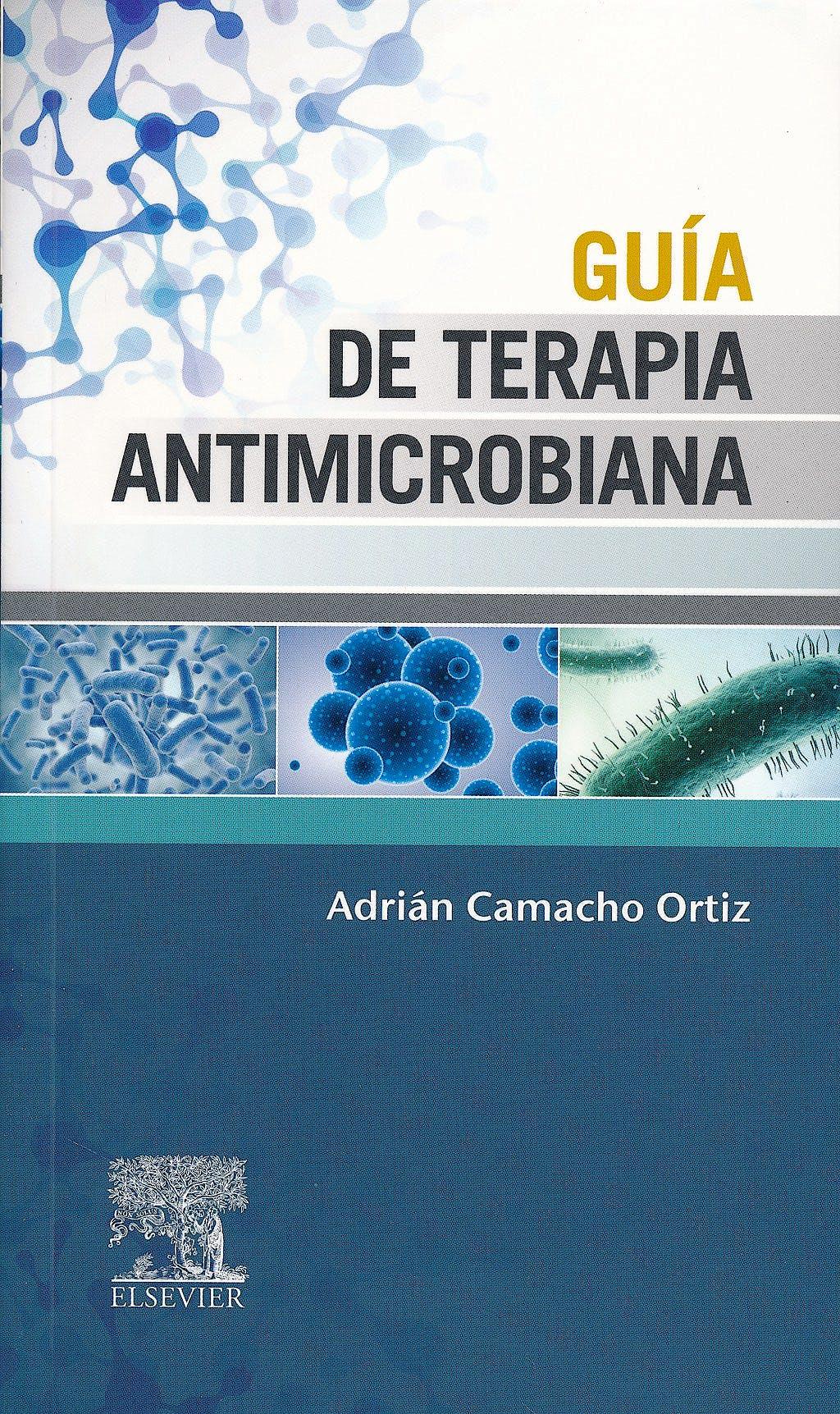 Portada del libro 9788490227879 Guia de Terapia Antimicrobiana