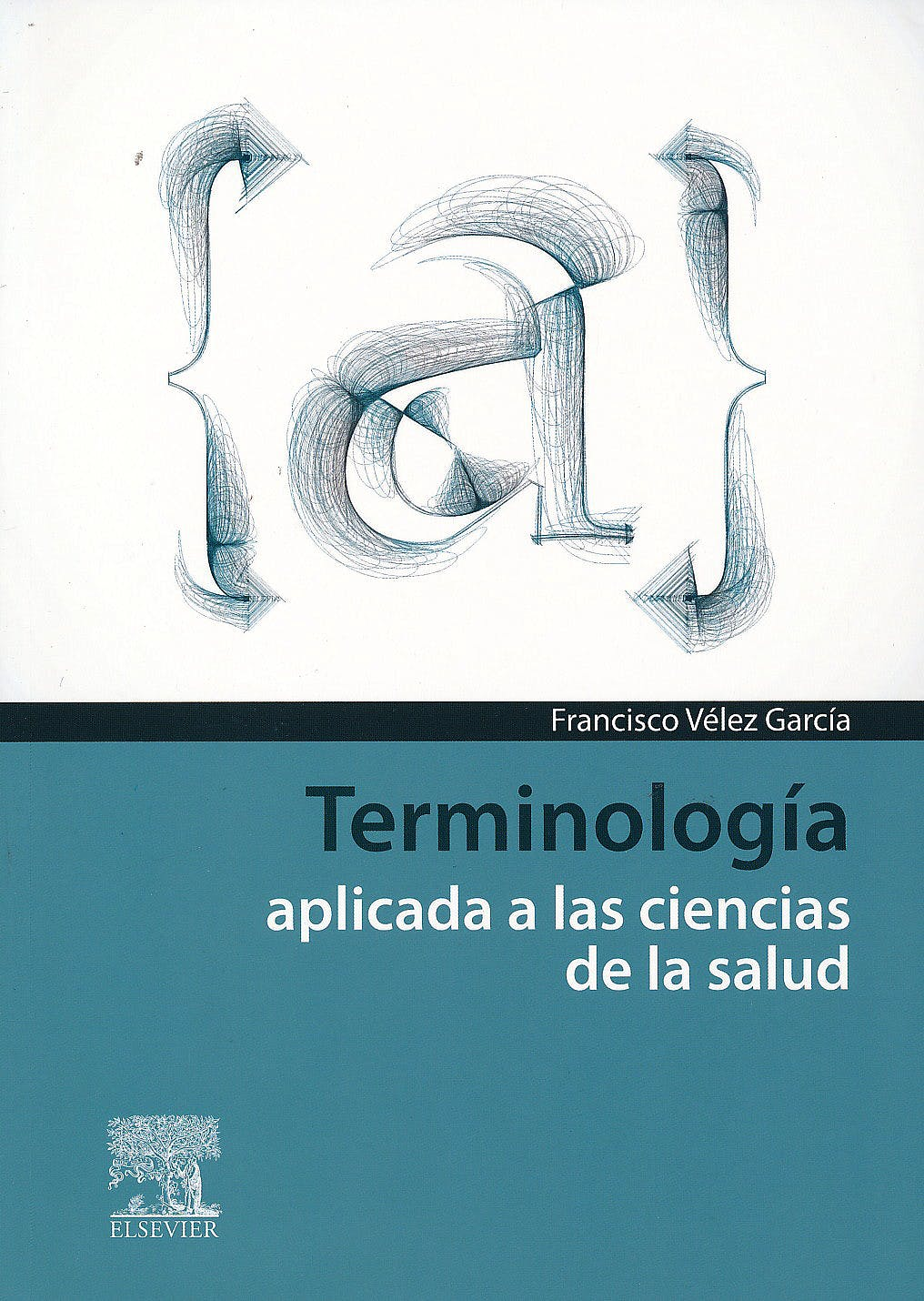 Portada del libro 9788490227886 Terminologia Aplicada a las Ciencias de la Salud