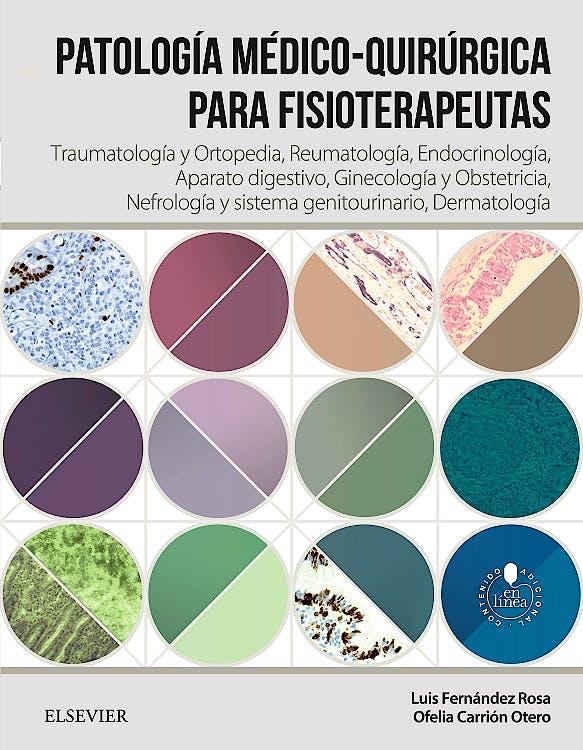 Portada del libro 9788490227930 Patología Medico-Quirúrgica para Fisioterapeutas, Vol. II: Traumatología, Ortopedia, Reumatología, Endocrinología, Digestivo, Ginecología…