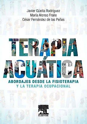 Portada del libro 9788490228104 Terapia Acuática. Abordajes desde la Fisioterapia y la Terapia Ocupacional