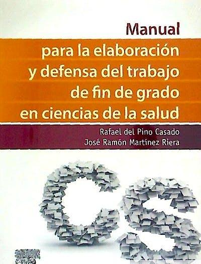 Portada del libro 9788490228562 Manual para la Elaboración y Defensa del Trabajo de Fin de Grado en Ciencias de la Salud