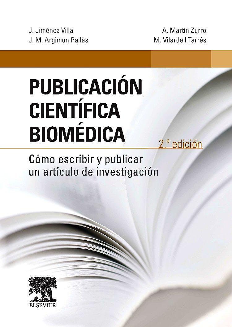 Portada del libro 9788490228708 Publicación Científica Biomédica. Cómo Escribir y Publicar un Artículo de Investigación