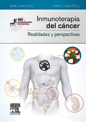Portada del libro 9788490228876 Inmunoterapia del Cáncer. Realidades y Perspectivas