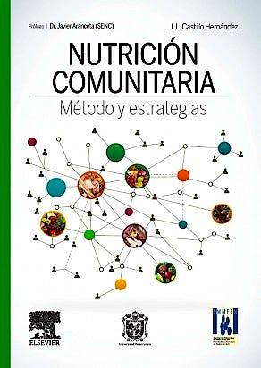 Portada del libro 9788490228999 Nutrición Comunitaria. Método y Estrategias
