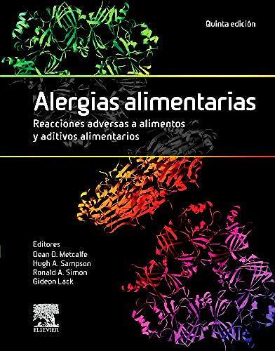 Portada del libro 9788490229019 Alergias Alimentarias. Reacciones Adversas a Alimentos y Aditivos Alimentarios