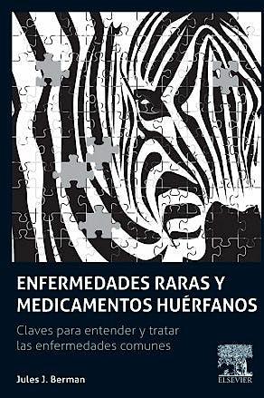 Portada del libro 9788490229194 Enfermedades Raras y Medicamentos Huérfanos. Claves para Comprender y Tratar las Enfermedades Comunes