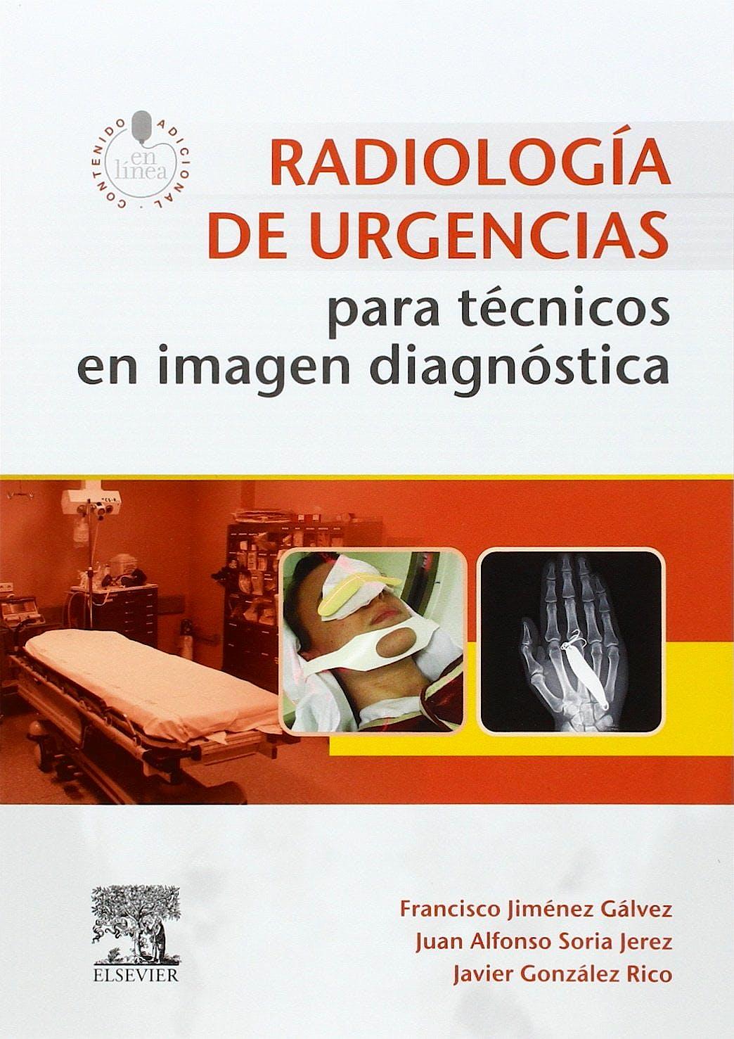 Portada del libro 9788490229323 Radiologia de Urgencias para Tecnicos en Imagen Diagnostica