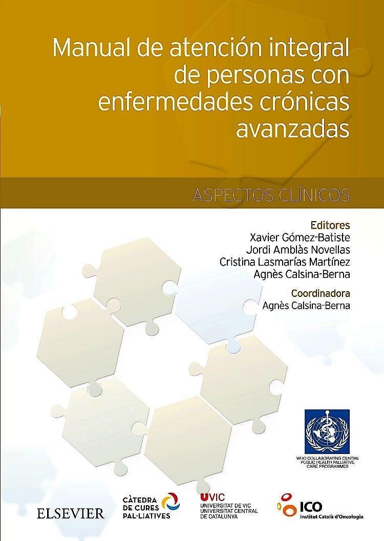 Portada del libro 9788490229446 Manual de Atención Integral de Personas con Enfermedades Crónicas Avanzadas. Aspectos Clínicos