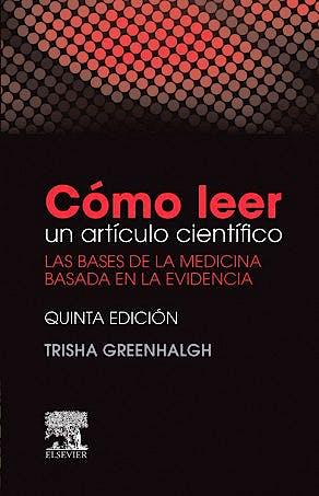 Portada del libro 9788490229453 Cómo Leer un Artículo Científico. Las Bases de la Medicina Basada en la Evidencia