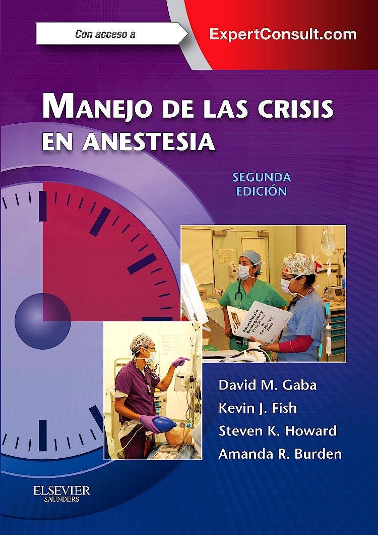 Portada del libro 9788490229910 Manejo de las Crisis en Anestesia + Acceso Online